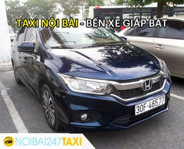 Giá taxi từ sân bay Nội Bài về bến xe Giáp Bát chỉ từ 270.000