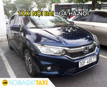 Giá taxi từ sân bay Nội Bài về ga Hà Nội chỉ từ 240.000