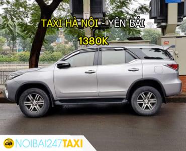 Taxi từ Hà Nội đi Yên Bái Giá Rẻ, Trọn Gói chỉ từ 1.380.000